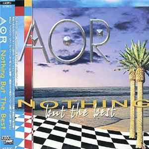 AOR - Nothing But The Best MP3