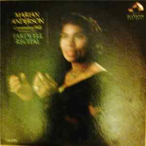 Marian Anderson - Marian Anderson At Constitution Hall Washington D.C. Farewell Recital MP3