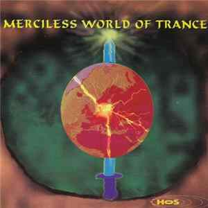Various - Merciless World Of Trance MP3