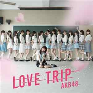 AKB48 - Love Trip MP3