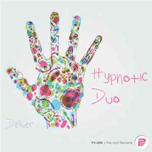 Hypnotic Duo - Deliver MP3