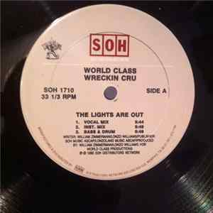 World Class Wreckin Cru - The Lights Are Out / World Class Bar-B-Que MP3