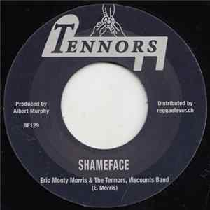 "Eric ""Monty"" Morris & The Tennors, Viscounts Band - Shameface / Little Bit Of This MP3"