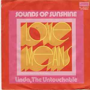 Sounds Of Sunshine - Love Means (You Never Have To Say You're Sorry) MP3