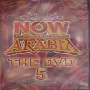 Various - NOW That's What I Call Arabia - The DVD 5 MP3