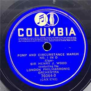 Sir Henry J. Wood Conducting The London Philharmonic Orchestra - Pomp And Circumstance March MP3