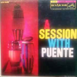 Tito Puente And His Orchestra - A Session With Puente MP3