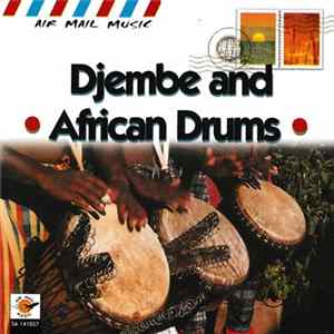 Various - Djembe And African Drums MP3