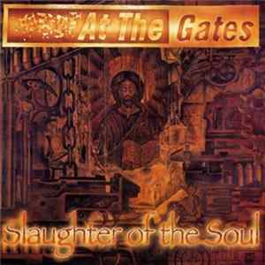 At The Gates - Slaughter Of The Soul MP3