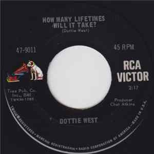 Dottie West - How Many Lifetimes Will It Take? / What's Come Over My Baby? MP3