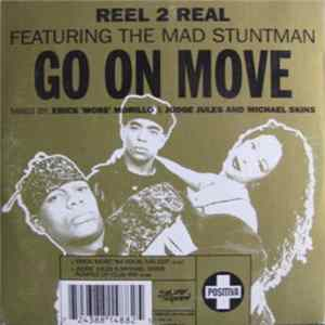 Reel 2 Real Featuring The Mad Stuntman - Go On Move MP3