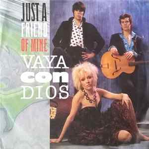 Vaya Con Dios - Just A Friend Of Mine MP3