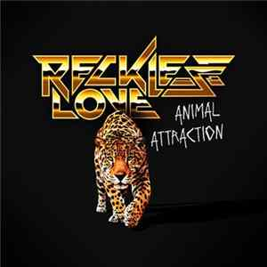Reckless Love - Animal Attraction MP3