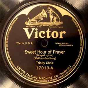 Trinity Choir - Sweet Hour Of Prayer / In The Cross Of Christ MP3