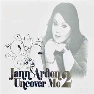 Jann Arden - Uncover Me 2 MP3