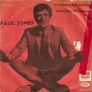 Paul Jones - I've Been A Bad, Bad Boy / Sonny Boy Williamson MP3