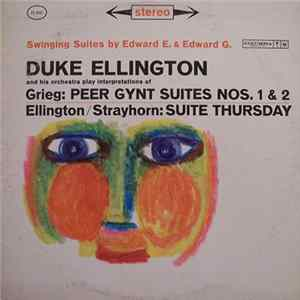 Duke Ellington And His Orchestra - Selections From Peer Gynt Suites Nos. 1 & 2 And Suite Thursday MP3