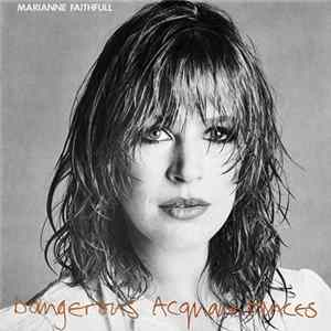 Marianne Faithfull - Dangerous Acquaintances MP3