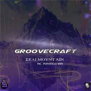 GrooveCraft - Seli Mountain MP3
