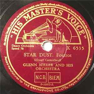 Glenn Miller And His Orchestra - Star Dust / My Melancholy Baby MP3