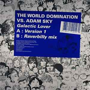 The World Domination vs. Adam Sky - Galactic Lover MP3