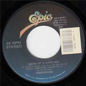 Firehouse - Love Of A Lifetime / Don't Treat Me Bad MP3