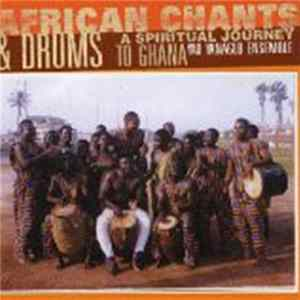 Yao Yanaglo Ensemble - African Chants & Drums: A Spiritual Journey To Ghana MP3