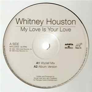 Whitney Houston - My Love Is Your Love / It's Not Right But It's Okay MP3