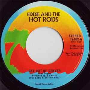 Eddie And The Hot Rods - Get Out Of Denver MP3