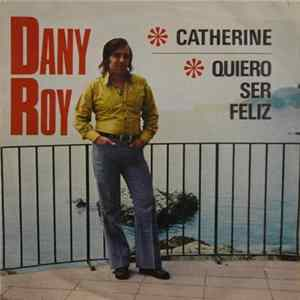 Dany Roy - Catherine - Quiero Ser Feliz MP3