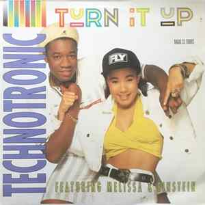 Technotronic Featuring Melissa & Einstein - Turn It Up MP3
